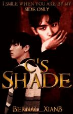 || C's Shade || by Bernal_XianB