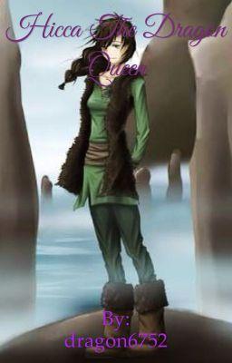 Hicca The Dragon Queen Chapter 1 Leaveing Wattpad