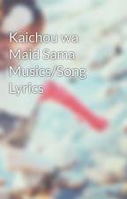Kaichou wa Maid Sama Musics/Song Lyrics by ImAnOtakuForLife