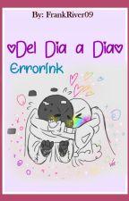Del Día a Día [ErrorInk] by FrankRiver09