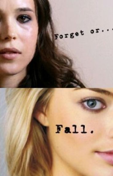 Forget or Fall? girlxgirl by petal103