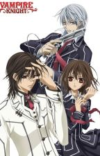 Vampire Knight x Reader by ThePhantomhivez