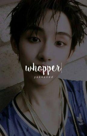 whopper by yakkaned