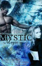 Mystic Magic by Naruto414