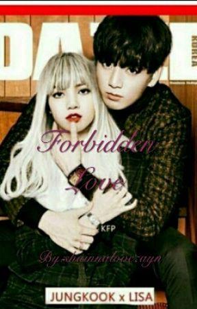 Forbidden Love  (BP Lisa And BTS Jungkook ff ) by CyferQueen04