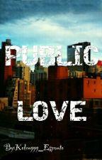PUBLIC LOVE by Kolenggg_Espanto