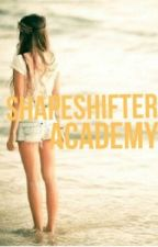 Shapeshifter Academy by crazymorongirlie