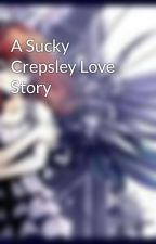 A Sucky Crepsley Love Story by Without_A_Trace