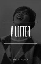 • a letter | haechan • by taebreezeuhuh