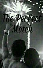 The Perfect Match by Gellaxx