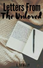 Letters From The Unloved #hiddentreasures by dreamgirl89