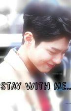 Stay With Me... by Asnira_Irdina