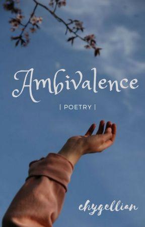 Ambivalence by chygellian