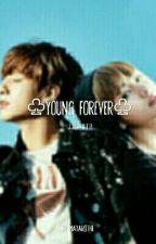 Young Forever   Vkook/Taekook   by MayaRoth8