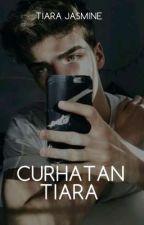 Curhatan Tiara by adiktif-