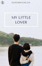 My Little Lover by QUEENMICHELSA