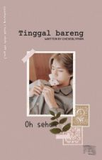 Tinggal bareng | oh sehun(REVISI) by CheverlyPark