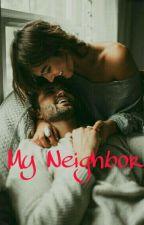 My Neighbor by AzieraHill_wita
