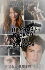 Already broken and bruised by abbylauer4321