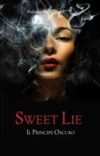 Sweet Lie - Il Principe Oscuro by LaFedeSL