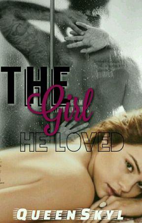 The Girl He Loved. by skysleeps