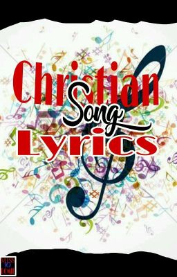 Christian Song Lyrics - Our god is tremendous - Wattpad