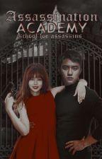 Assassination Academy [Wattys2017] by bamchuu