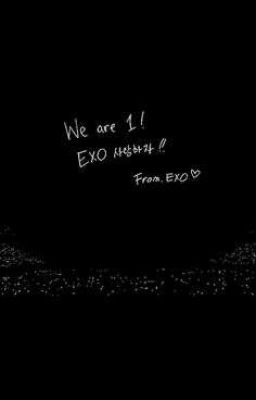 EXO IS MY LIFE 👉 WE ARE ONE 👈