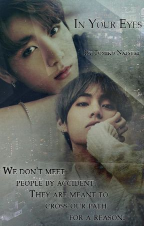 IN YOUR EYES    TaeKook by TomikoNatsuki