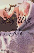 Stay With Me by iludida_s2