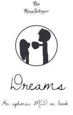 Dreams - an MCD aphmau oc book by Roy_Human
