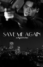 SAVE ME AGAIN (finnish) by siljawrites