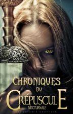 Chroniques du Crépuscule by Nocturnale