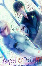 Angel & Painter Manga (Tamamlandı.) by anti_school8461