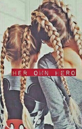 Her Own Hero by _kylienkhloe
