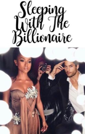 Sleeping With The Billionaire by Lotus_Bella