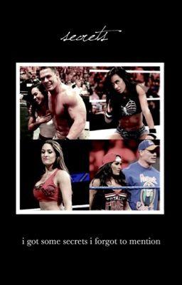 Secrets- A John Cena & AJ Lee/ Nikki Bella FanFic