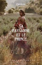 Chronique : La paysanne et Le prince by behmerdetarace