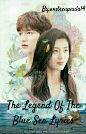 The Legend of the Blue Sea Lyrics by andreapaula14
