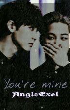 """ You're mine "" by AngleExol"