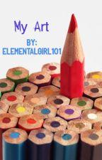 My Art by elementalgirl101