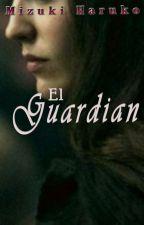 El Guardian by MizukiHaruko7