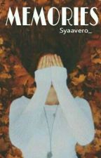 Memories by Syaavero_