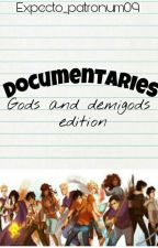 Documentaries- Gods and demigods edition by Expecto_patronum09