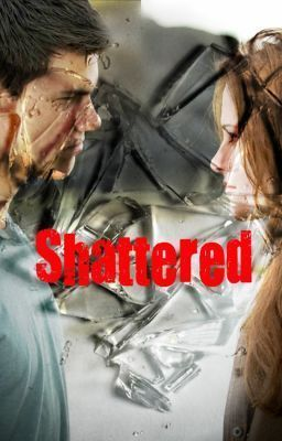Shattered (Twilight FanFic) {Editing}