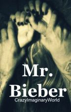 Mr Bieber - English Version - +18 HOT by CrazyImaginaryWorld