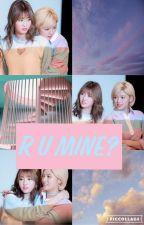 R U Mine?[Twice] by BTSs_Wife