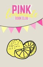 The Pink Lemonade Book Club by PL_BookClub