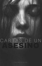 CARTAS DE UN ASESINO by HavenCipriano