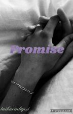 PROMISE - Isac Elliot fanfiction  by taikurinlapsi